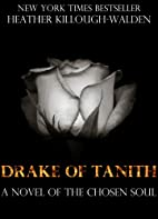 Drake of Tanith by Heather Killough-Walden