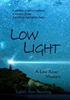 Low Light (Low River Mysteries) by Judith…