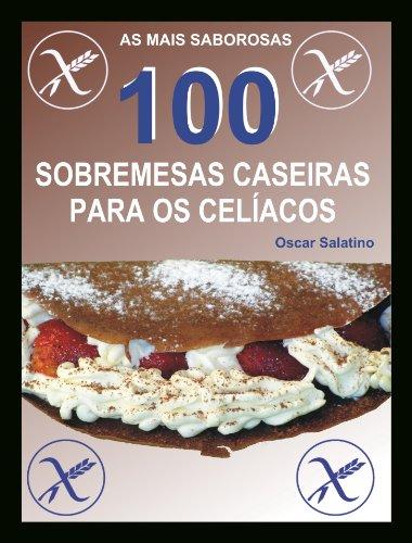 100-sobremesas-caseiras-para-os-celacos-portuguese-edition
