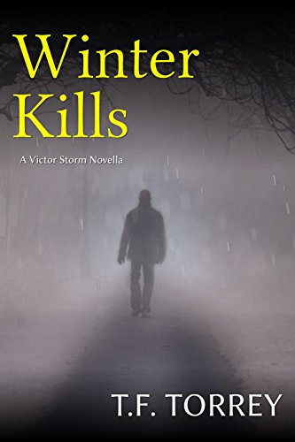 [ Cover of Winter Kills: A Victor Storm Novella]