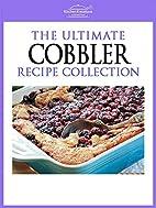 Cobbler Recipes - Easy To Make Mouth…