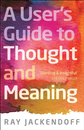 a-users-guide-to-thought-and-meaning