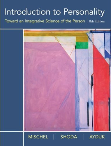 introduction-to-personality-toward-an-integrative-science-of-the-person-8th-edition