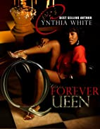 Forever Queen by Cynthia White