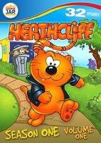 Heathcliff: Season 1, Volume 1 by Various
