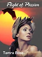 Flight of Passion by Tanya Reeves