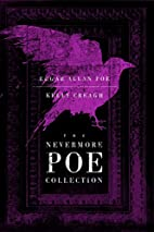The Nevermore Poe Collection by Edgar Allan…