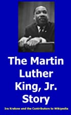 The Martin Luther King, Jr. Story by Ira…