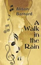 A Walk in the Rain by Alison Barnard