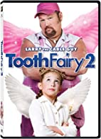 Tooth Fairy 2 by Larry the Cable Guy
