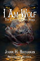 I Am Wolf (The Children of Nox) by Joann H.…