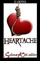 Heartache by Selena Kitt