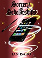 Sorcery and Scholarships (The Dying War) by…