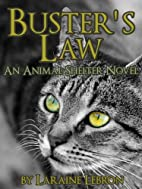 BUSTER'S LAW An Animal Shelter Novel by…