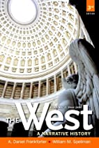 The West: A Narrative History, Volume Two:…