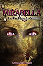 Mirabella and the Pearl of Chulothe (The…
