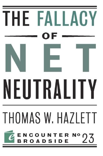 the-fallacy-of-net-neutrality-encounter-broadsides
