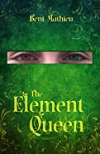 The Element Queen by Beni Mathieu