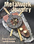 Metalwork Jewelry: 35 Step-by-Step Projects…