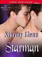 Starman (Siren Publishing Classic ManLove)…
