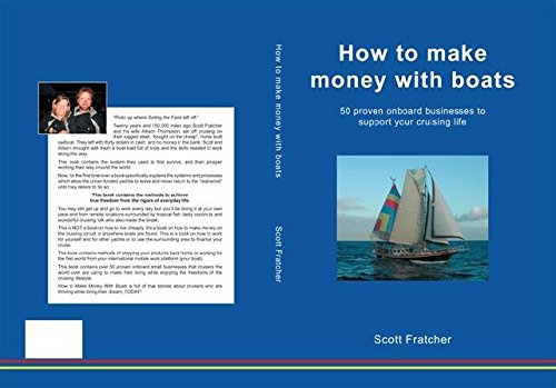 how-to-make-money-from-a-boat-50-businesses-run-from-a-yacht-crusing-careers-book-2