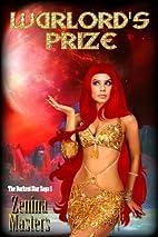Warlord's Prize (Darkest Star Saga) by…