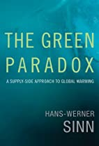 The Green Paradox: A Supply-Side Approach to…