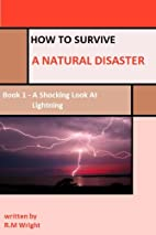How to Survive a Natural Disaster - Book 1 -…