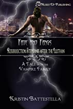Resurrection: Stephanie After the Lilithan…