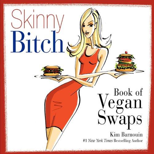 skinny-bitch-book-of-vegan-swaps
