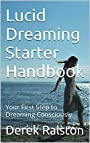 Lucid Dreaming Starter Handbook - Derek Ralston