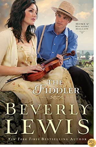 TThe Fiddler (Home to Hickory Hollow Book #1)