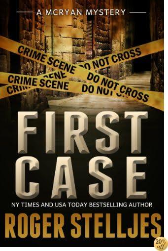 TFIRST CASE: Murder Alley - Crime Thriller (McRyan Mystery Thriller Series Book) (McRyan Mystery Series)