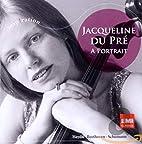 Portrait by Jacqueline Du Pré
