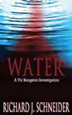 WATER: A Vic Bengston Investigation by…