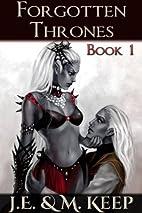 Wheel and Deal: Part 1 (Forgotten Thrones,…
