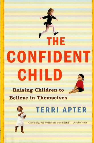 the-confident-child-raising-children-to-believe-in-themselves