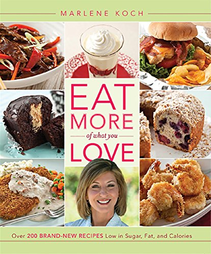 eat-more-of-what-you-love-over-200-brand-new-recipes-low-in-sugar-fat-and-calories