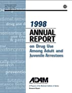 1998 Annual Report on Drug Use Among Adult…