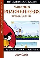 Angry Birds Poached Eggs 3 Star Walkthrough…