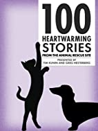 100 Heartwarming Stories From The Animal…