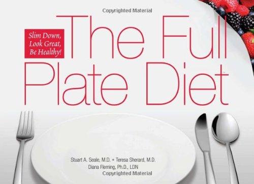 the-full-plate-diet-slim-down-look-great-be-healthy