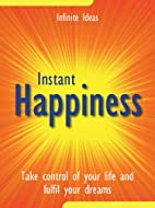Instant happiness (Best Value) by Infinite…