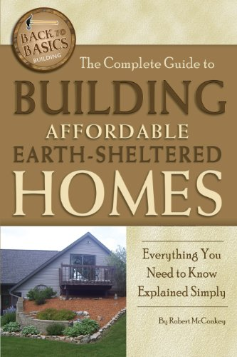 the-complete-guide-to-building-affordable-earth-sheltered-homes-everything-you-need-to-know-explained-simply-back-to-basics-building
