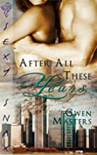 After All These Years by Gwen Masters