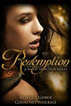 Redemption (Night Marchers, #2) by Courtney…