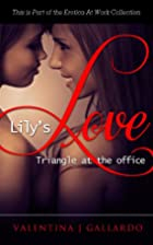 Lily's Love Triangle - Erotic Adult Romance…