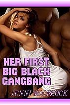 Her First Big Black Gangbang by Jenni…