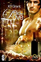 A Bid For Love (A 1 Night Stand Story) by KT…