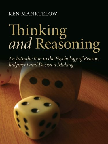 thinking-and-reasoning-an-introduction-to-the-psychology-of-reason-judgment-and-decision-making